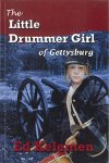 The Little Drummer Girl of Gettysburg by Ed Kelemen