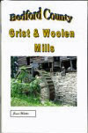 Bedford County Grist and Woolen Mills by Ned Frear