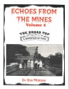 Echoes From The Mine Volume 2 The Broad Top - A Mountain of Coal by Ron Morgan
