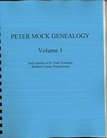 Peter Mock Genealogy Volume 1 by Fred Ickes