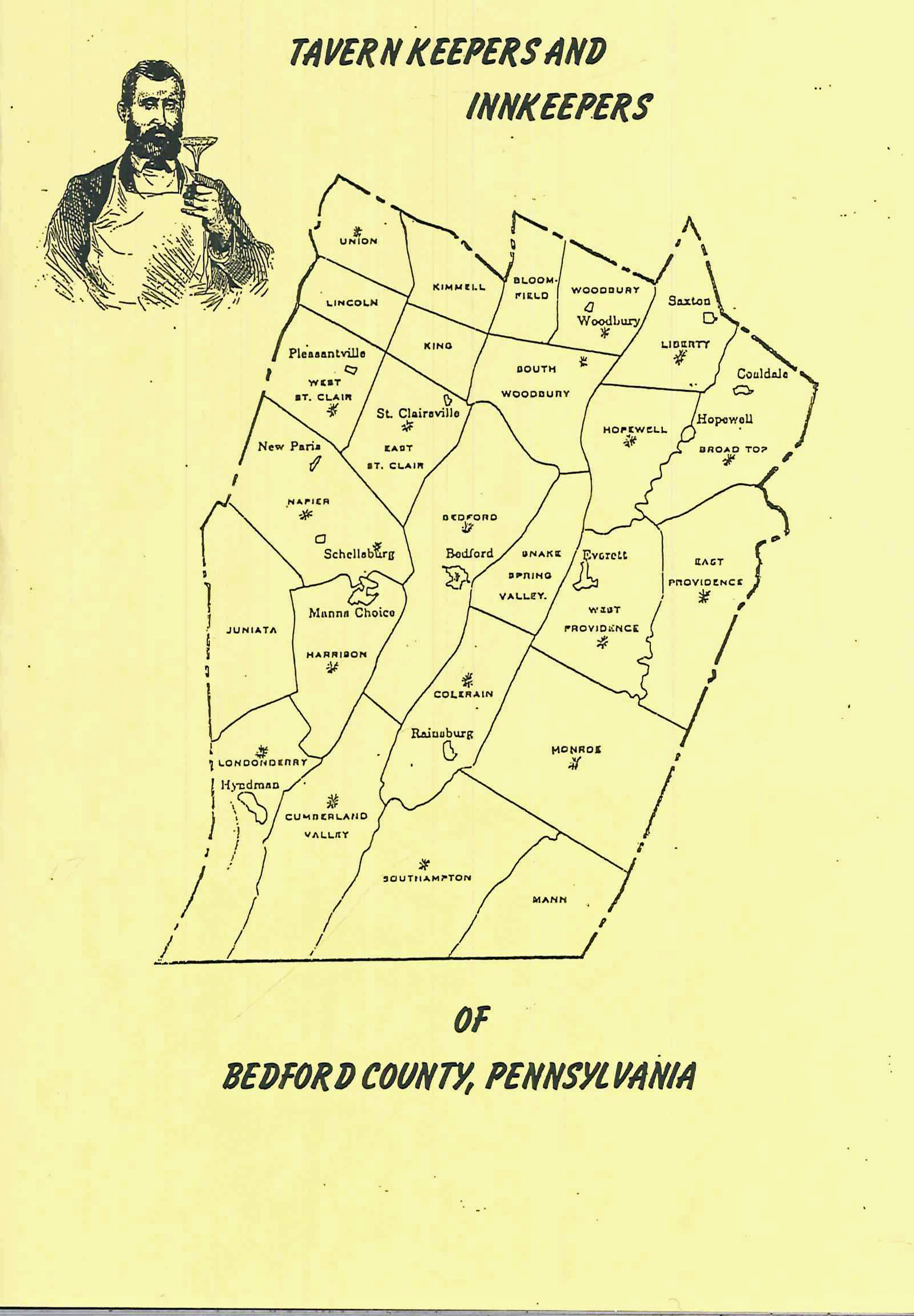 Tavern Keepers & Innkeepers of Bedford County, PA                 by James B. Whisker, Ph.D. & Vaughn E. Whisker