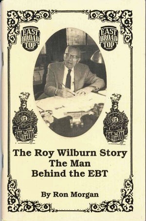 The Roy Wilburn Story - The Man Behind The EBT by Ron Morgan