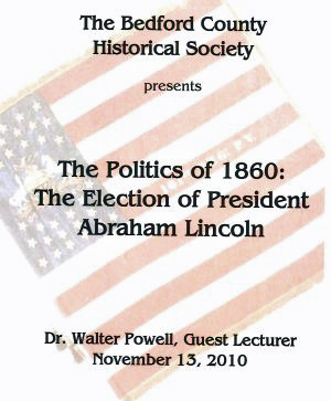 Politics of 1860 Lecture DVD                 by Dr. Walter Powell